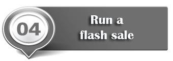 have a flash sale